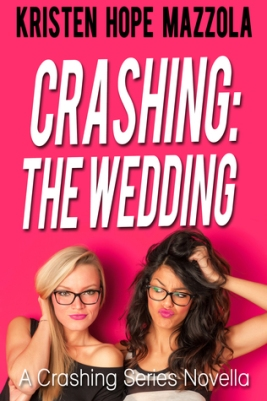 Crashing the wedding cover