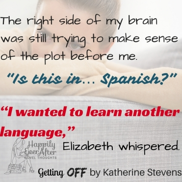 the-right-side-of-my-brain-was-still-trying-to-make-sense-of-the-plot-before-me-is-this-in-spanish-i-wanted-to-learn-another-language-elizabeth-whispered